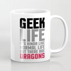 Geek Life Quote Mug