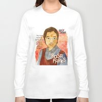 parks Long Sleeve T-shirts featuring Rosa Parks by The History Witch