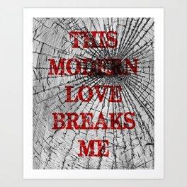 This Modern Love Breaks Me - Broken Glass - Red Bloc Party Art Print