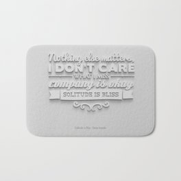 Solitude is Bliss Bath Mat