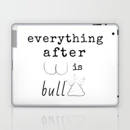 """Everything after """"But""""...Typography Graphic Illustration Mashup Laptop & iPad Skin"""