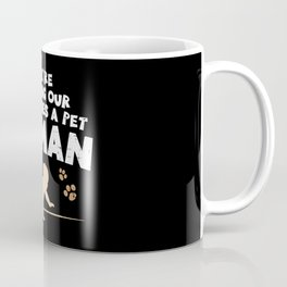 We're Getting Our Fur Babies A Pet Human - Pregnancy Accouncement Coffee Mug
