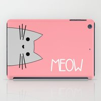 meow iPad Cases featuring Meow by Hugh & West