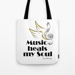 Music heals my soul Tote Bag