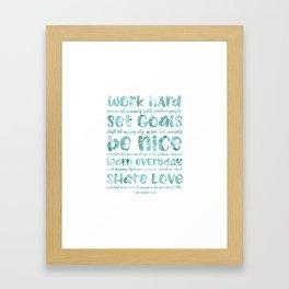 work hard share love Framed Art Print