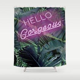 Hello Gorgeous, Neon, Shower Curtain