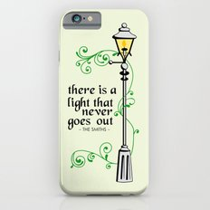 There is a Light that Never Goes Out Slim Case iPhone 6s