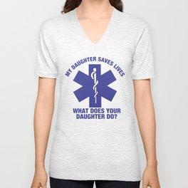 My Daughter Saves Lives Shirt Unisex V-Neck