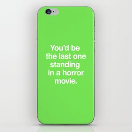 Last One Standing iPhone Skin