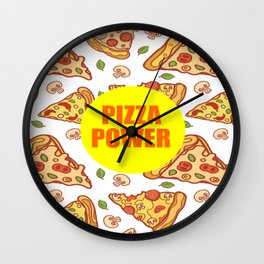 pizza power funny quote Wall Clock