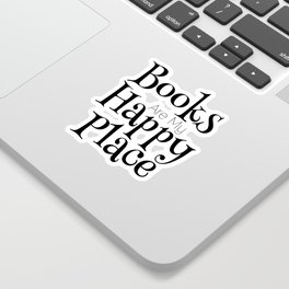 Books Are My Happy Place Sticker