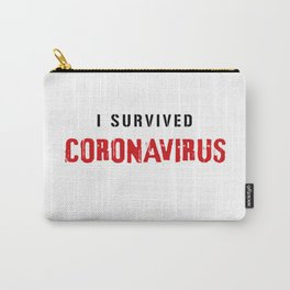 I Survived Coronavirus1. Motivational Quote.  Carry-All Pouch