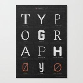I ♥ Typography Canvas Print