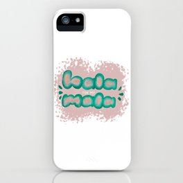 Hala for my Mala iPhone Case