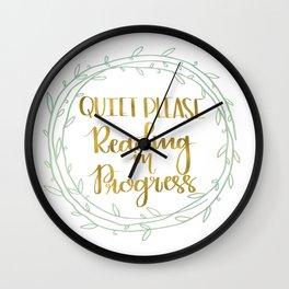 Quiet Please, Reading in Progress Wall Clock