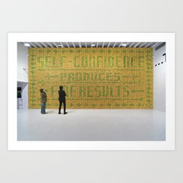 Deitch Projects, Self-confidence produces fine results. Art Print