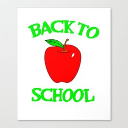Back To School Apple Students Teacher College Gift Canvas Print