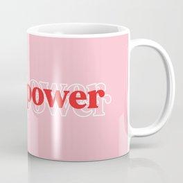 Girl Power // in Pink Red Coffee Mug