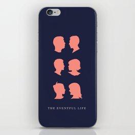 The Eventful Life iPhone Skin