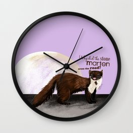 Why did the Stone Marten cross the road? Wall Clock