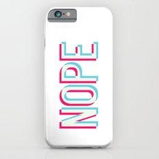 3D Nope Slim Case iPhone 6s