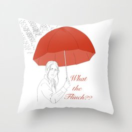 What The Fliuch? Throw Pillow