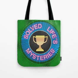 "Gold Badge for ""Solved Life´s Mysteries"", yellow color, purple, green color Tote Bag"