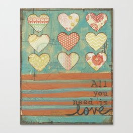 All you need is love... Canvas Print