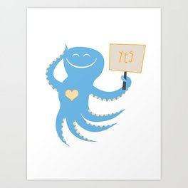 Squid of Yes Art Print