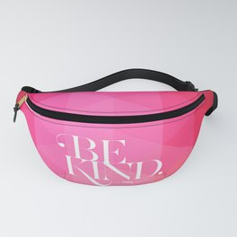 Be Kind (F$%# Cancer) Fanny Pack