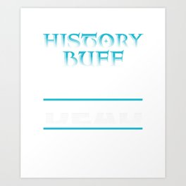 History Buff Academic Books Bookworm Archaeology Philosophy Art Print