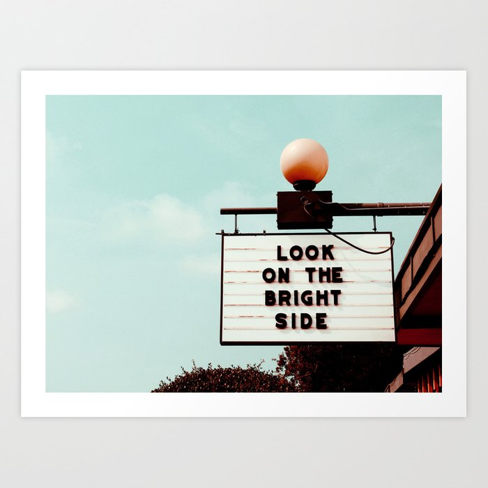 Look on The Bright Side Marquee Sign, Austin Motel, Austin, Texas Art Print