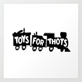 BQ - Toys for Thots Art Print