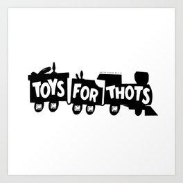 BQ - Toys for Thots Art Print