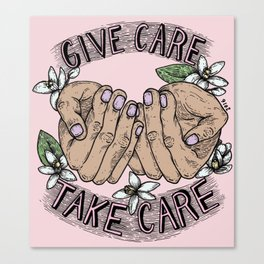 give care take care pink variant Canvas Print