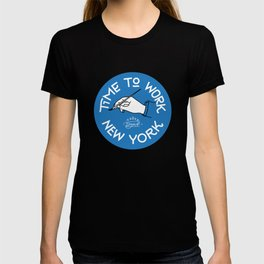 Time to work NY T-shirt