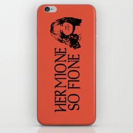 Hermione So Fione iPhone Skin