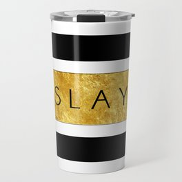 Slay - Stripes & Gold Metallic Travel Mug