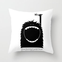"""I know how to brush my teeth"" Monster Throw Pillow"