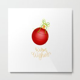 Warm Wishes Christmas Ornament Metal Print