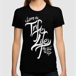 Living the Trife Life T-shirt