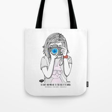 The heart and mind are the true lens of the camera. Tote Bag