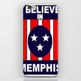 I believe in Memphis iPhone Skin