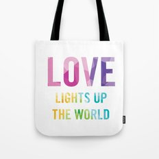 Love Lights Up The World Quote Tote Bag