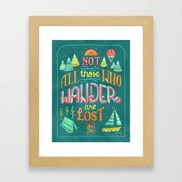 Not All Those Who Wander ii Framed Art Print