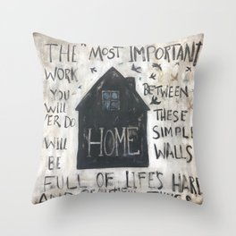 Home between these walls Throw Pillow