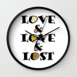 Love Love & Lost Wall Clock