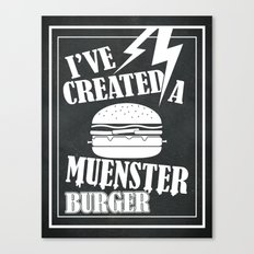 I've Created a Muenster Canvas Print