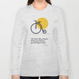 Life is like riding a bicycle Long Sleeve T-shirt