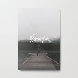 Escape - Typography on Photography Print Metal Print
